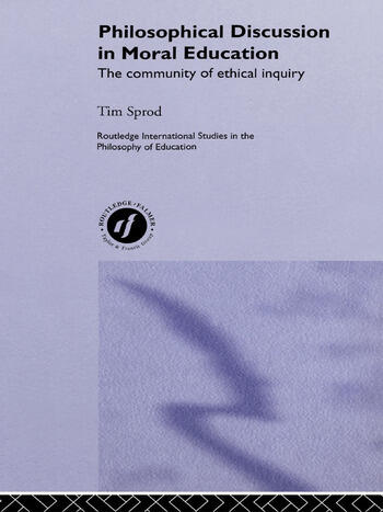 Philosophical Discussion in Moral Education The Community of Ethical Inquiry book cover