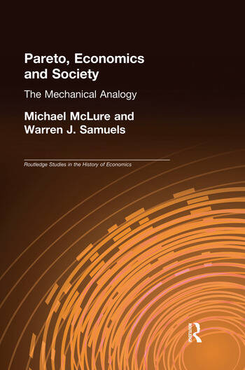 Pareto, Economics and Society The Mechanical Analogy book cover