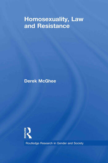 Homosexuality, Law and Resistance book cover