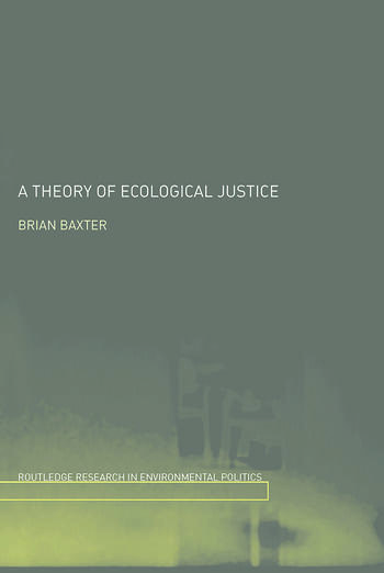 A Theory of Ecological Justice book cover