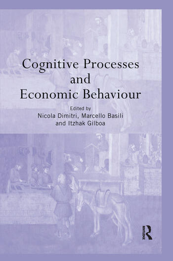 Cognitive Processes and Economic Behaviour book cover
