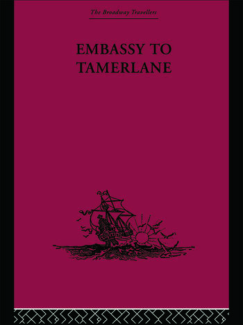 Embassy to Tamerlane 1403-1406 book cover