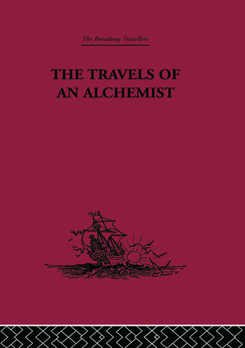 The Travels of an Alchemist The Journey of the Taoist Ch'ang-Ch'un from China to the Hundukush at the Summons of Chingiz Khan book cover