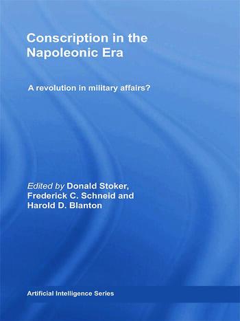 Conscription in the Napoleonic Era A Revolution in Military Affairs? book cover