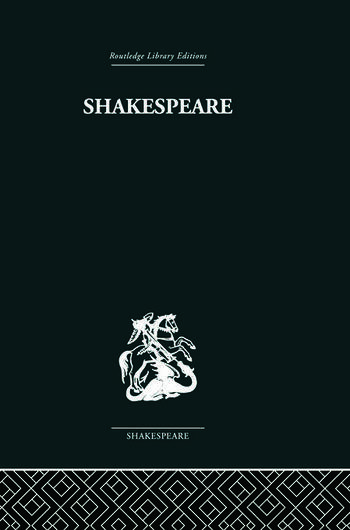 Shakespeare The art of the dramatist book cover