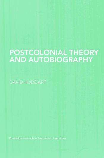 Postcolonial Theory and Autobiography book cover