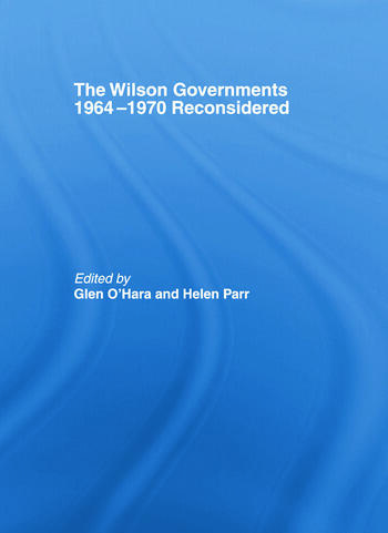 The Wilson Governments 1964-1970 Reconsidered book cover