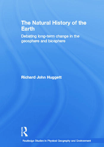 The Natural History of Earth Debating Long-Term Change in the Geosphere and Biosphere book cover