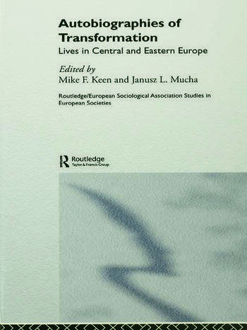 Autobiographies of Transformation Lives in Central and Eastern Europe book cover