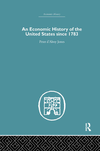 An Economic History of the United States Since 1783 book cover