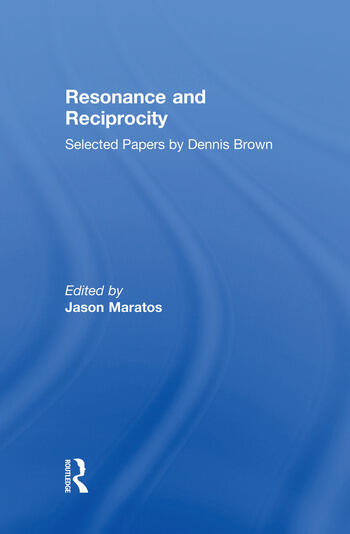 Resonance and Reciprocity Selected Papers by Dennis Brown book cover