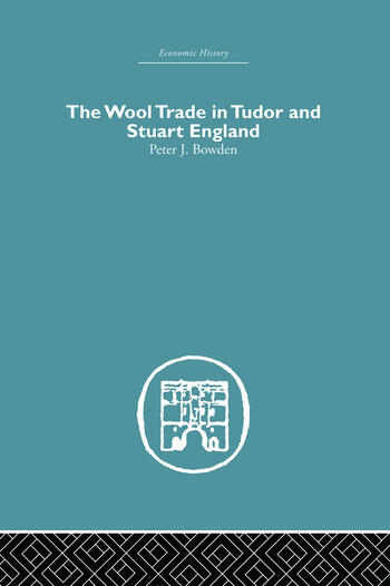 Wool Trade in Tudor and Stuart England book cover