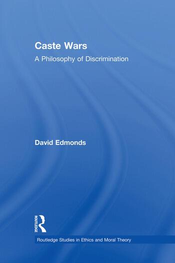 Caste Wars A Philosophy of Discrimination book cover