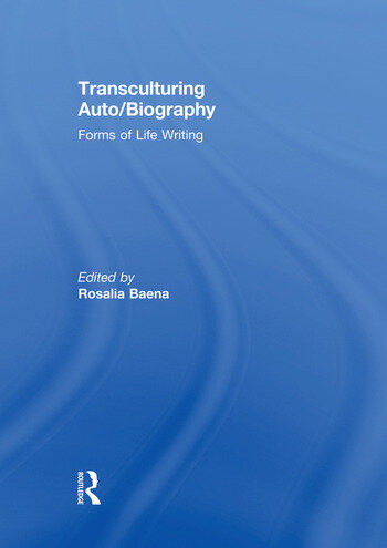 Transculturing Auto/Biography Forms of Life Writing book cover