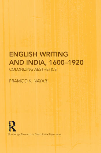 English Writing and India, 1600-1920 Colonizing Aesthetics book cover