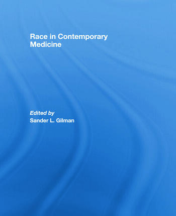 Race in Contemporary Medicine book cover