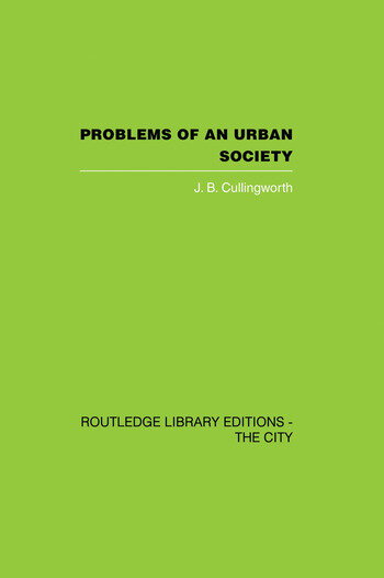 Problems of an Urban Society The Social Framework of Planning book cover