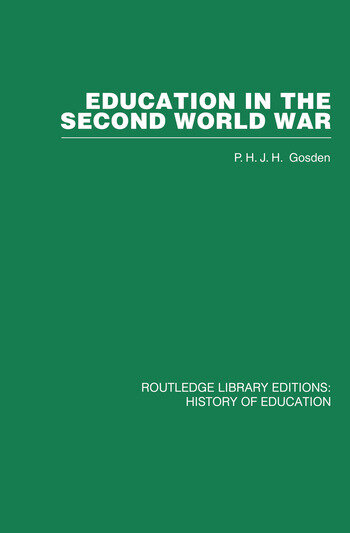 Education in the Second World War A Study in policy and administration book cover