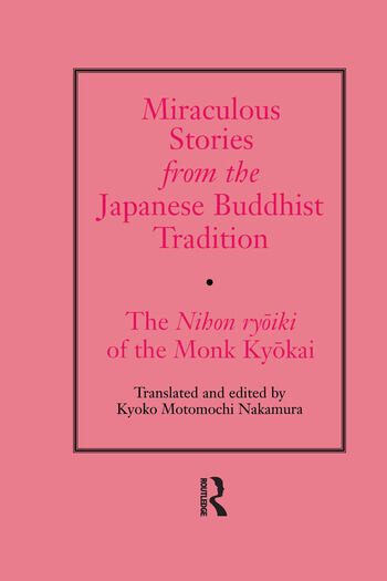 Miraculous Stories from the Japanese Buddhist Tradition The Nihon Ryoiki of the Monk Kyokai book cover