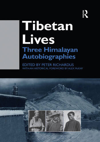 Tibetan Lives Three Himalayan Autobiographies book cover