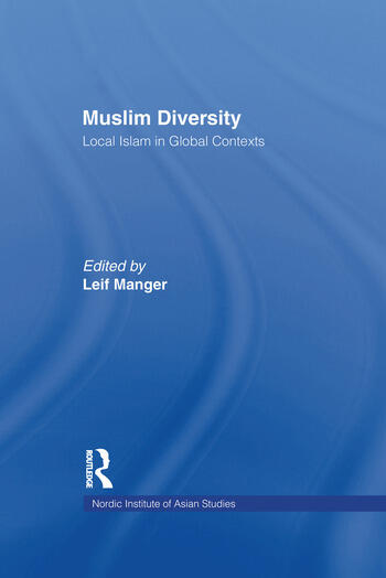 Muslim Diversity Local Islam in Global Contexts book cover