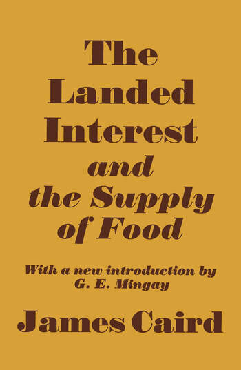Landed Interest and the Supply of Food book cover