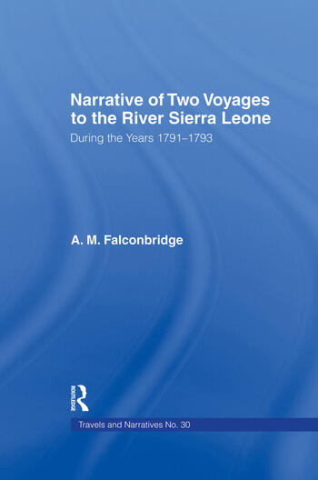 Narrative of Two Voyages to the River Sierra Leone During the Years 1791-1793 book cover