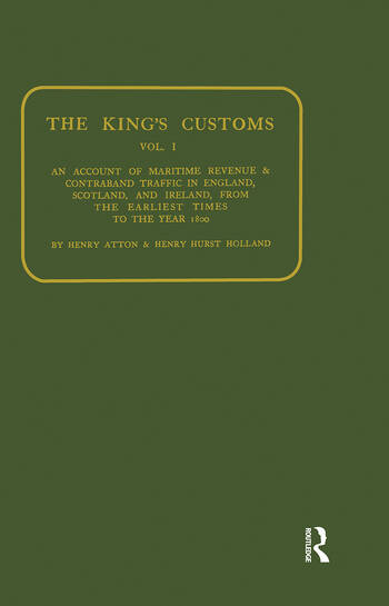 Kings Customs An Account of Maritime Revenue and Conraband Traffic book cover