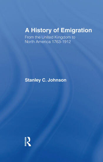 Emigration from the United Kingdom to North America, 1763-1912 book cover