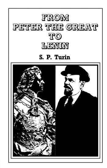 From Peter the Great to Lenin Cb History of Russian Labour Movement With Special Reference to Trade Unionism book cover