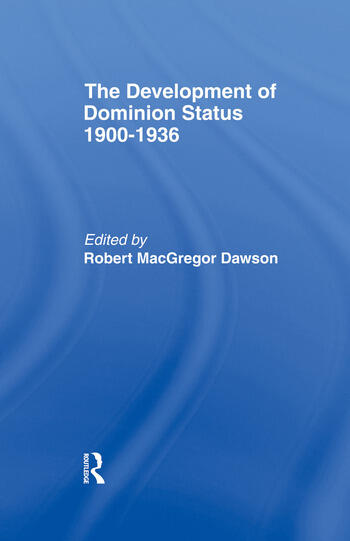 Development of Dominion Status 1900-1936 book cover