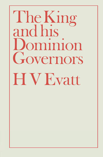 The King and His Dominion Governors, 1936 book cover