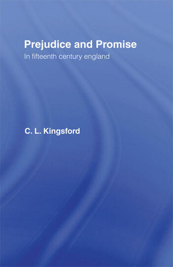 Prejudice and Promise in Fifteenth Century England book cover