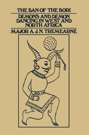 Ban of the Bori Demons and Demon-Dancing in West and North Africa book cover