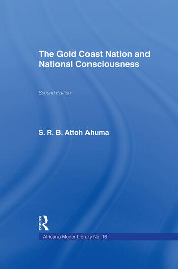 The Gold Coast Nation and National Consciousness book cover