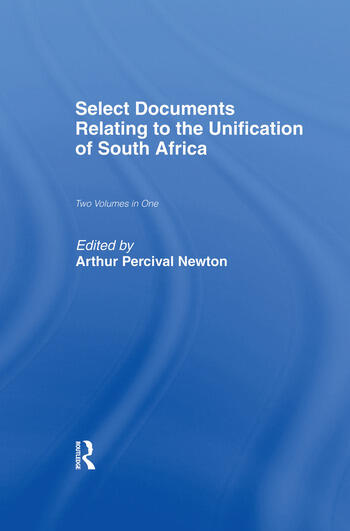 Select Documents Relating to the Unification of South Africa book cover