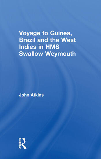 Voyage to Guinea, Brazil and the West Indies in HMS Swallow and Weymouth book cover