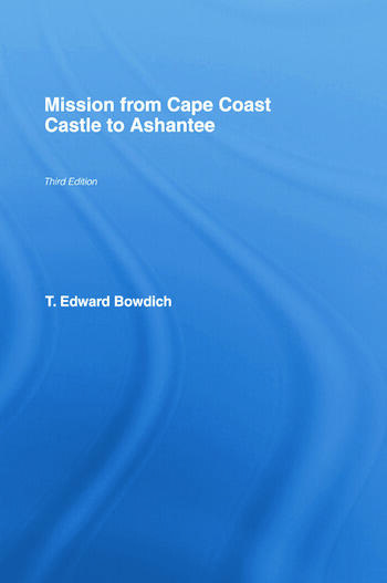 Mission from Cape Coast Castle to Ashantee (1819) book cover