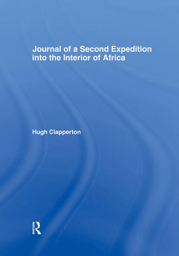 Journal of a Second Expedition into the Interior of Africa from the Bight of Benin to Soccatoo of Benin to Soccatoo book cover