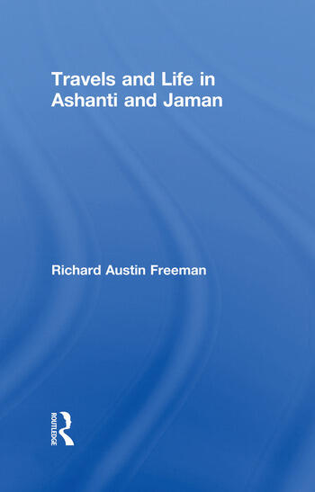 Travels and Life in Ashanti and Jaman book cover