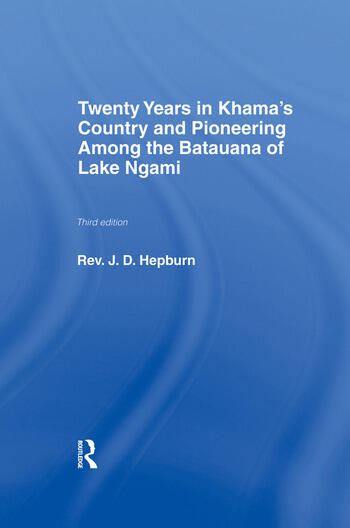 Twenty Years in Khama Country and Pioneering Among the Batuana of Lake Ngami book cover