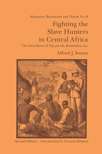 Fighting the Slave Hunters in Central Africa A Record of Twenty-Six Years of Travel and Adventure Round the Great Lakes book cover