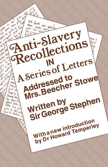 Anti-Slavery Recollection Cb In a Series of Letters, Addressed to Mrs. Beecher Stowe book cover