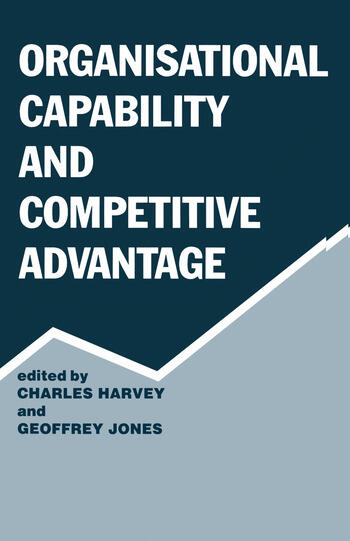 Organisational Capability and Competitive Advantage book cover