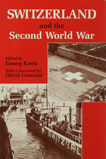 Switzerland and the Second World War book cover
