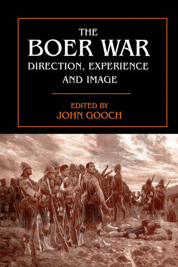 The Boer War Direction, Experience and Image book cover