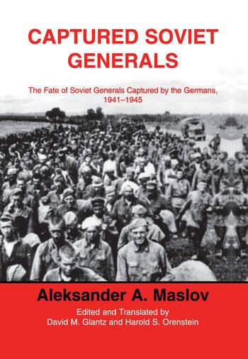 Captured Soviet Generals The Fate of Soviet Generals Captured in Combat 1941-45 book cover