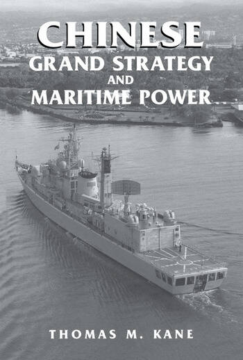 Chinese Grand Strategy and Maritime Power book cover