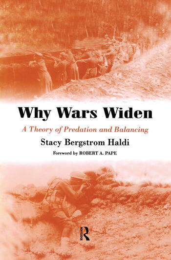 Why Wars Widen A Theory of Predation and Balancing book cover