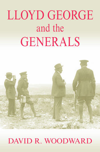 Lloyd George and the Generals book cover